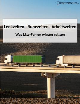 ebook über Lenk- und Ruhezeiten sowie Arbeitszeiten für Lkw-Fahrer